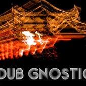 Dub Gnostic