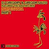 DJ Gregory & Gregor Salto feat. The Serafim Crew