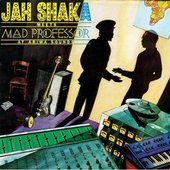 Mad Professor & Jah Shaka