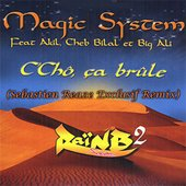 Magic System Feat. Akil, Cheb Bilal Et Big Ali
