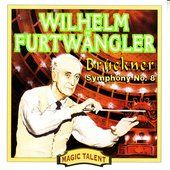 Anton Bruckner: Symphony No. 8 in C Minor