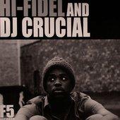 Hi-Fidel & Dj Crucial