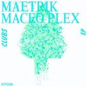 Maetrik & Maceo Plex