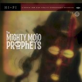 The Mighty Mojo Prophets