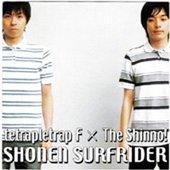 tetrapletrap F × The Shinno!