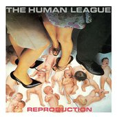 cover of Fell's work basis: The Human League: Reproduction (british synth-pop)