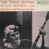 Peggy, Penny & Barbara Seeger