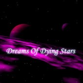 Dreams of Dying Stars