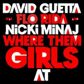 Where Them Girls At (Official Single Cover)