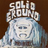 Solid Ground - Made In Rock 1976
