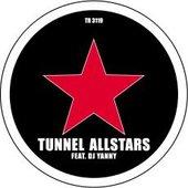 Tunnel Allstars feat. DJ Yanny