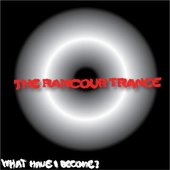The Rancour Trance