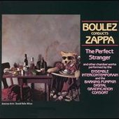 Frank Zappa And Pierre Boulez .The perfect stranger
