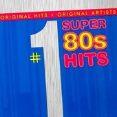 #1 Super 80's Hits