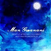 Man Gwanani
