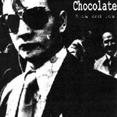 "Chocolate: ""Slow & Low\"" EP sleeve"