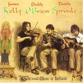 James Kelly, Paddy O'Brien & Daithi Sproule