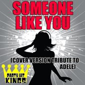 Someone Like You (Cover Version Tribute to Adele)