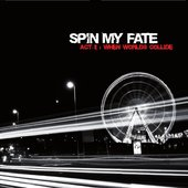 Spin My Fate