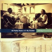 Toure, Ali Farka With Ry Cooder