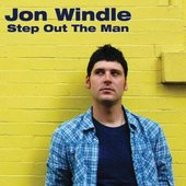 Jon Windle - Step Out The Man
