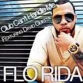 Flo Rida ft. David Guetta - Club Can't Handle Me
