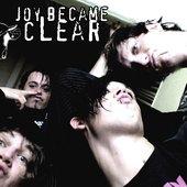 Joy Became Clear