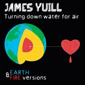 Turning Down Water For Air (Earth & Fire Versions)