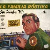 La Familia RústiKa