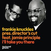 Frankie Knuckles pres. Director's Cut feat. Jamie Principle