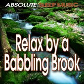 Gentle Water Sounds of a Babbling Brook for Restful Sleep