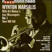 Wynton Marsalis With Art Blakey's Jazz Messengers
