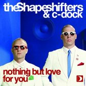 The Shapeshifters & C-Dock