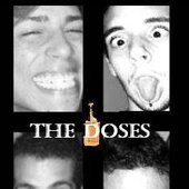 The Doses
