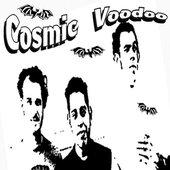 Cosmic Voodoo