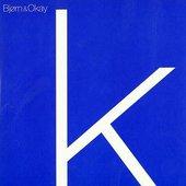Bjørn & Okay [CD 2]
