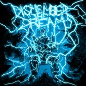 Dismember The Dream