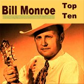 Bill Monroe Top Ten