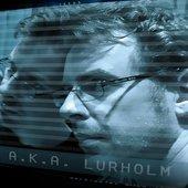A.K.A. Lurholm