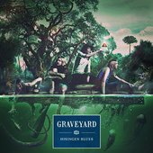 GRAVEYARD - Hisingen Blues (2011)