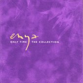 Only Time - The Collection (Disc 4 of 4)
