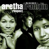 Respect: The Very Best Of Aretha Franklin [Disc 1]