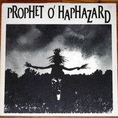 Prophet O'Haphazard