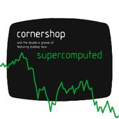 Supercomputed