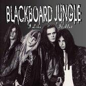 Blackboard Jungle - I Like It Alot Limited Edition