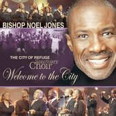 Bishop Noel Jones & The City of Refuge Sanctuary Choir