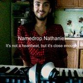 Namedrop Nathaniel