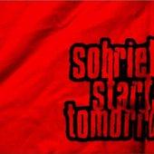 Sobriety Starts Tomorrow