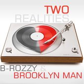 B-Rozzy & Brooklyn Man
