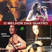 Cássia Eller, Adriana Calcanhoto, Marisa Monte e Ana Carolina